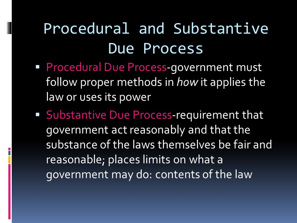 Procedural and Substantive Due Process