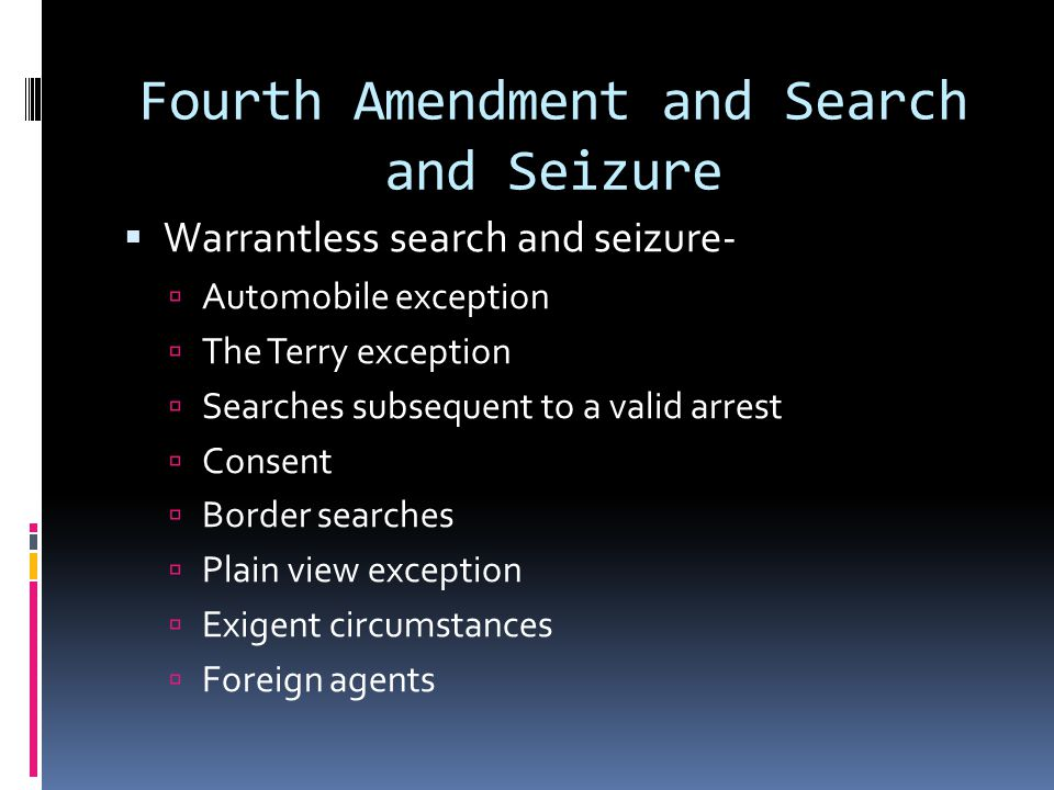 Fourth Amendment and Search and Seizure