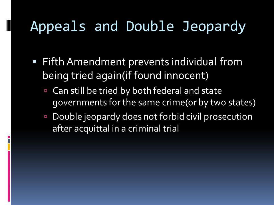 Appeals and Double Jeopardy