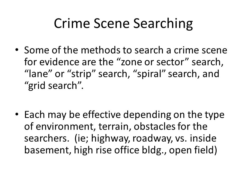 Crime Scene Searching