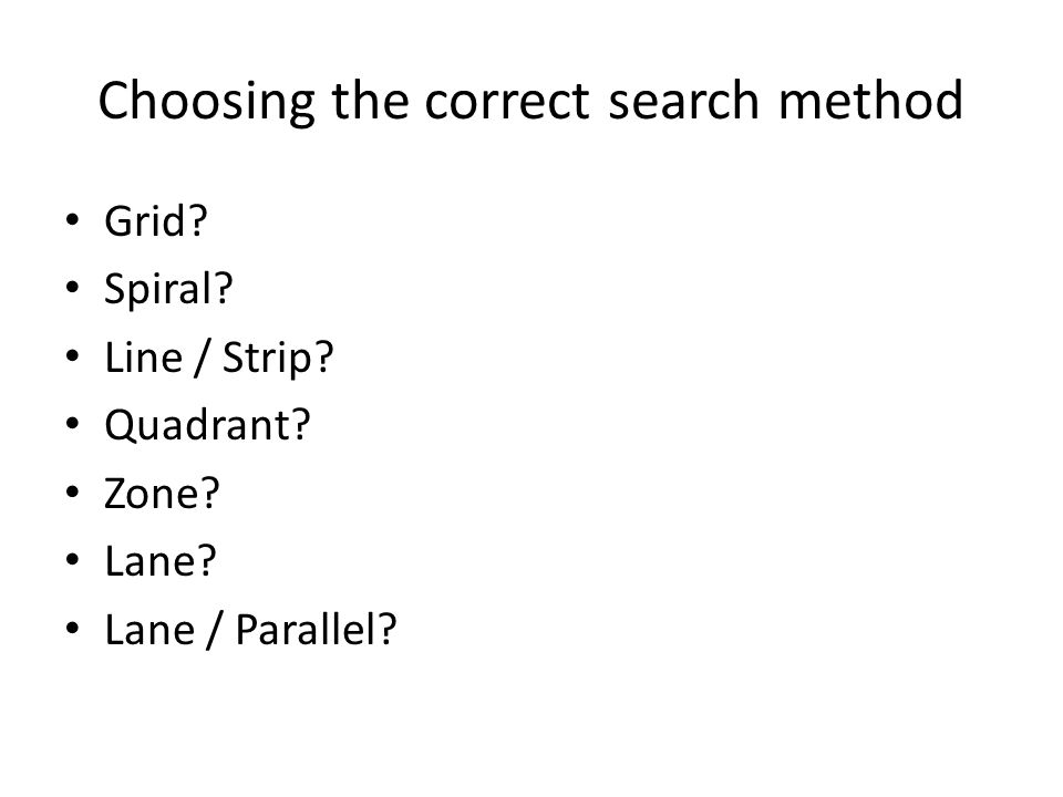 Choosing the correct search method