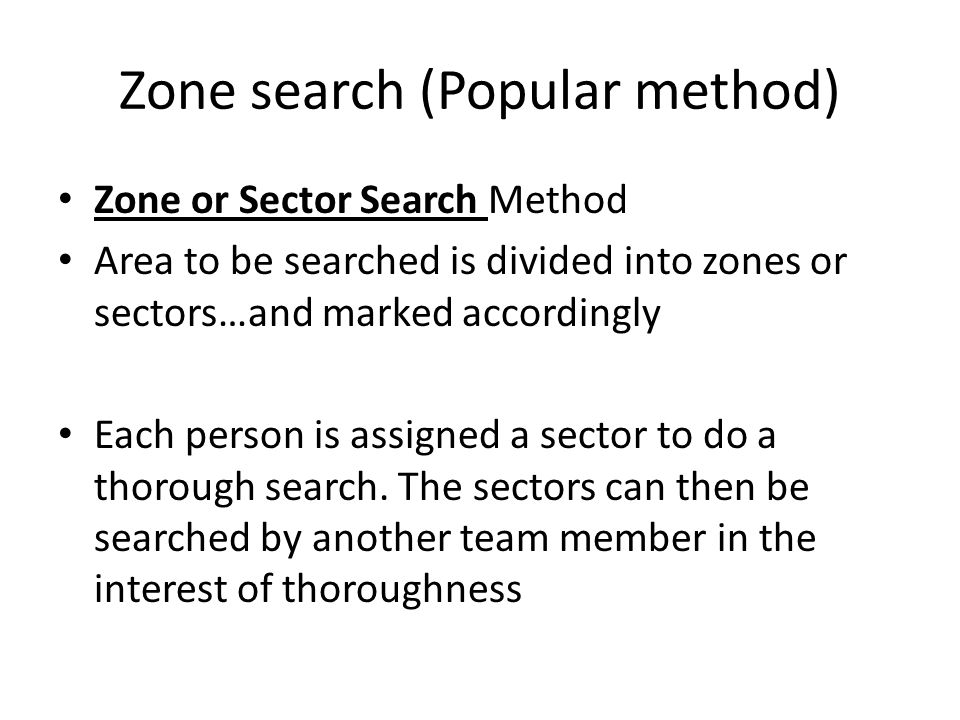Zone search (Popular method)