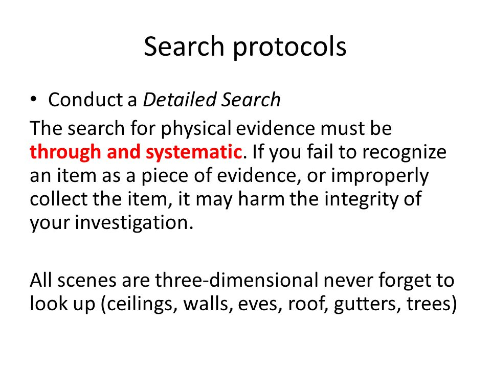 CRIME SCENE SEARCH AND EVIDENCE COLLECTION (police)