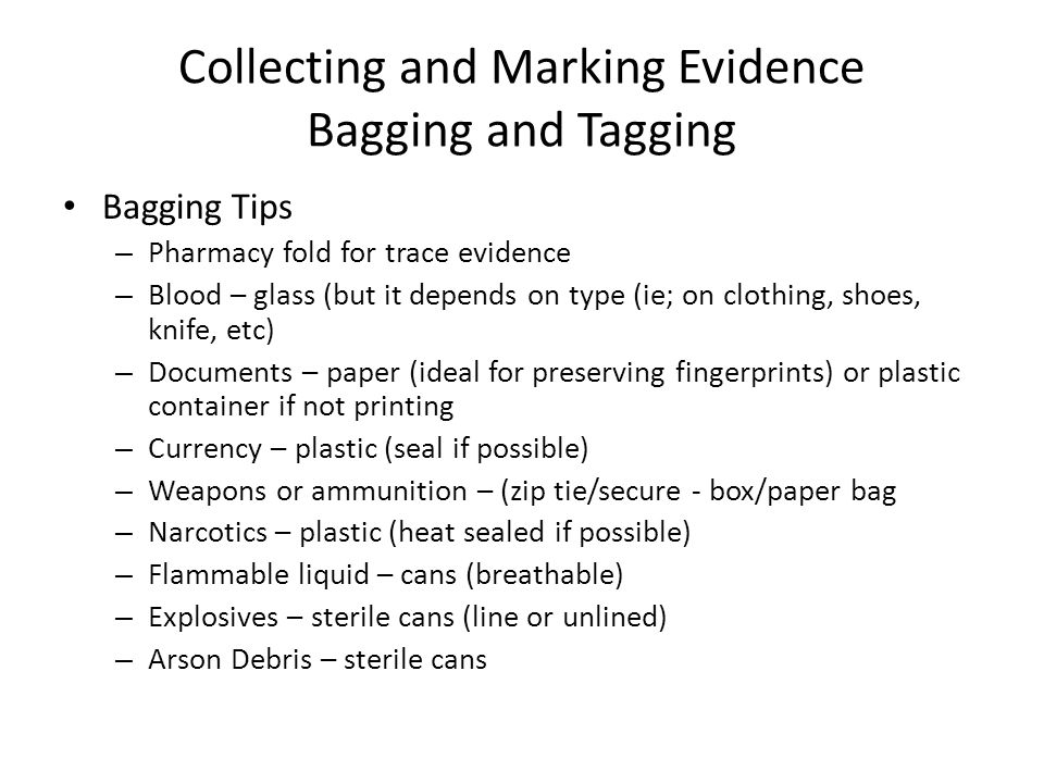 Collecting and Marking Evidence Bagging and Tagging