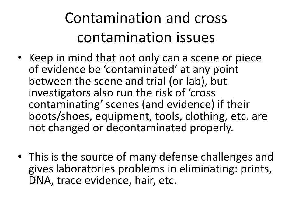 Contamination and cross contamination issues