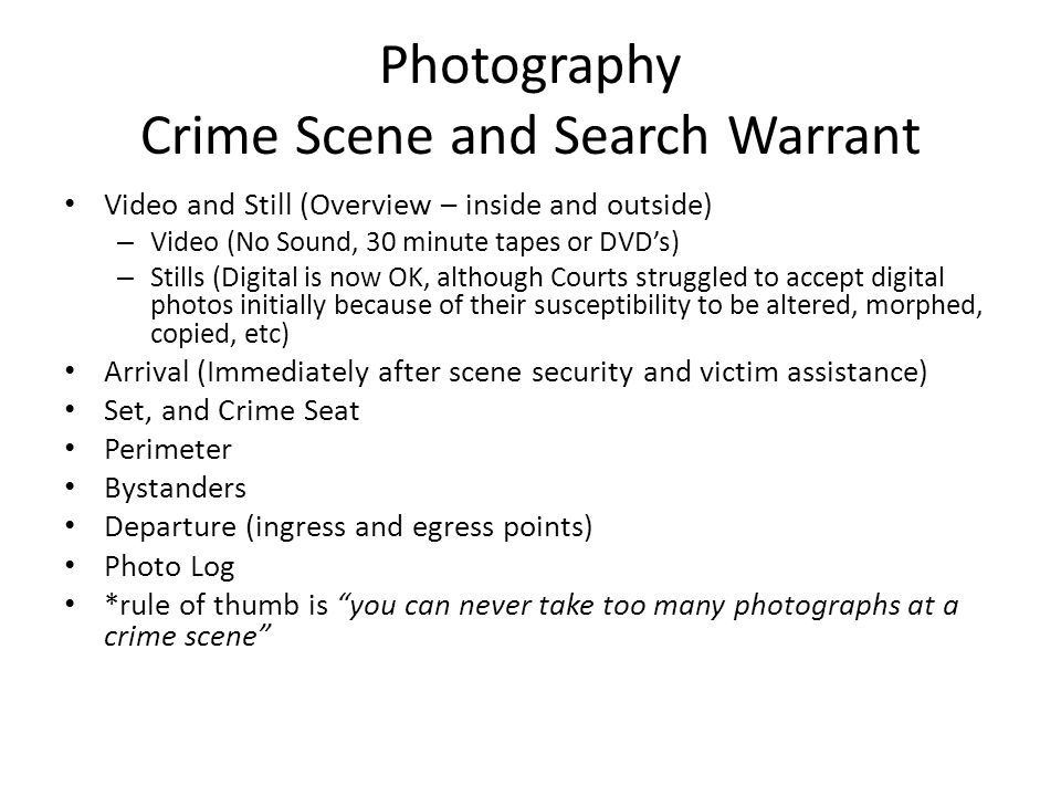 Photography Crime Scene and Search Warrant