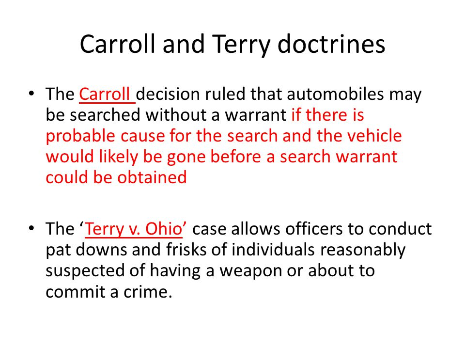 Carroll and Terry doctrines