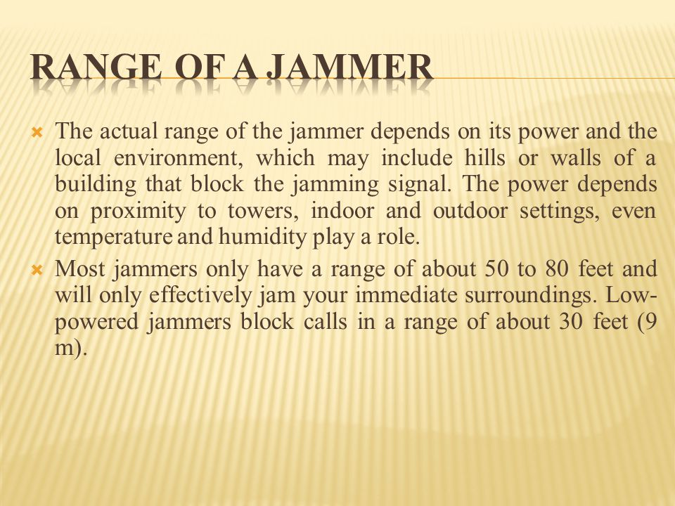 RANGE OF A JAMMER