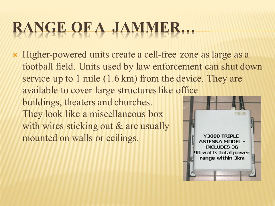 RANGE OF A JAMMER…