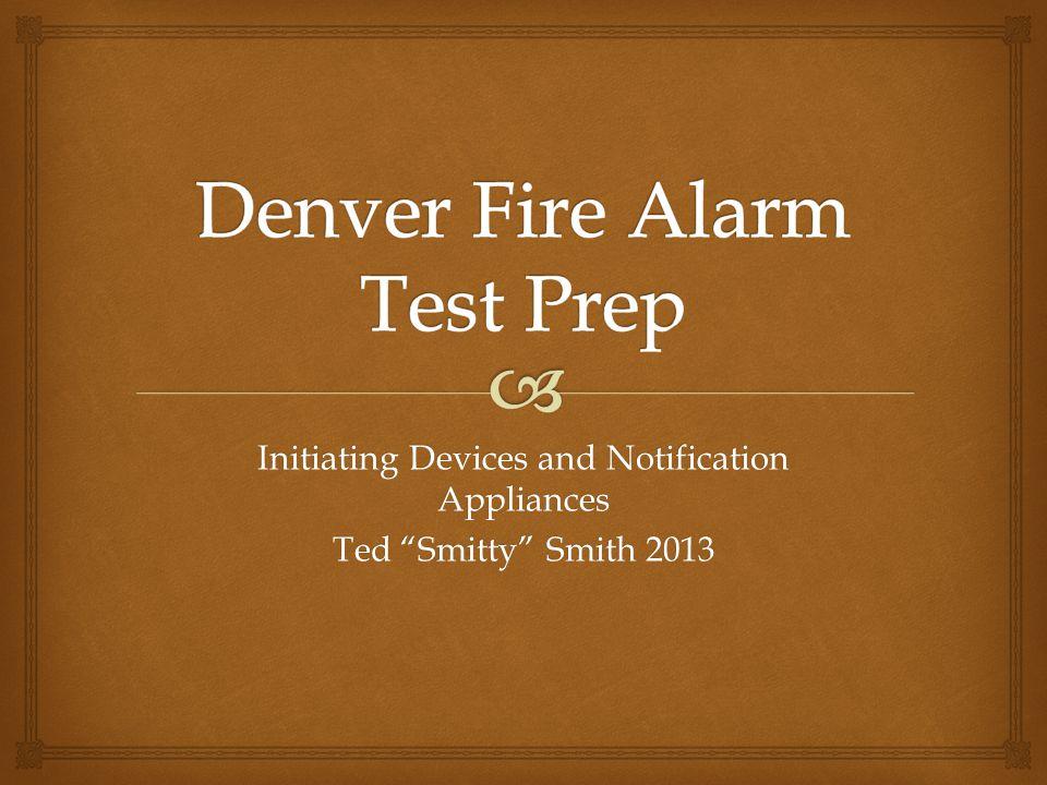 Denver Fire Alarm Test Prep