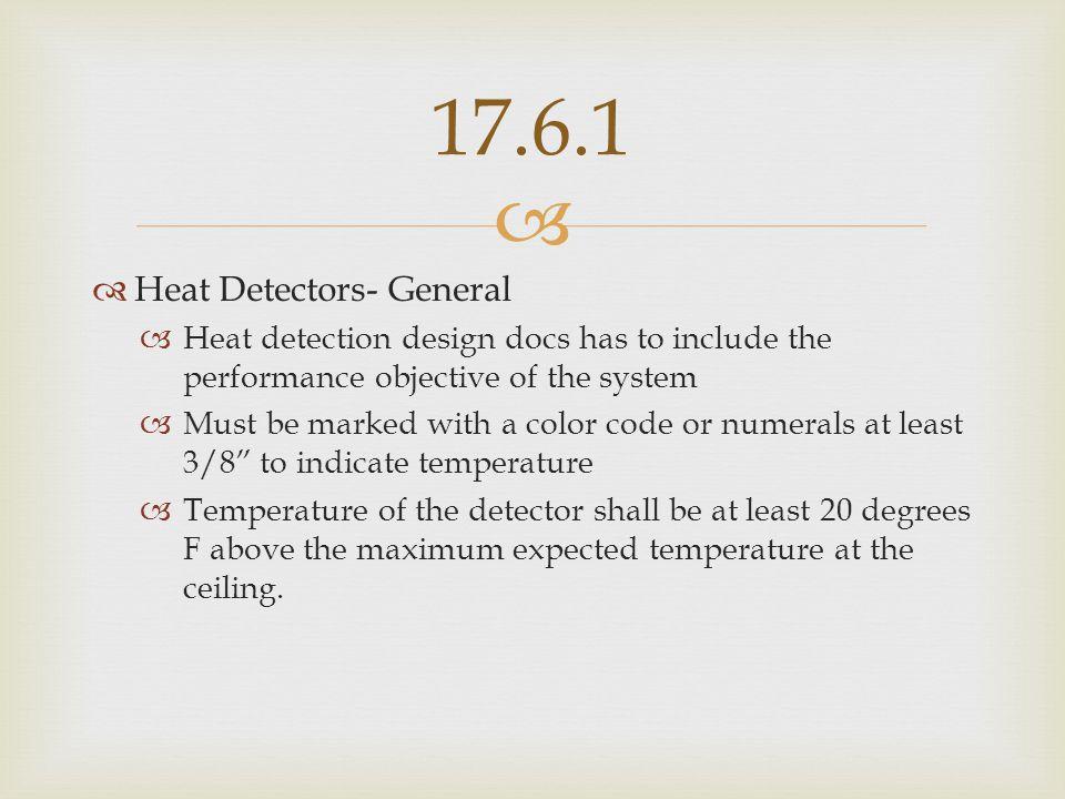 17.6.1 Heat Detectors- General