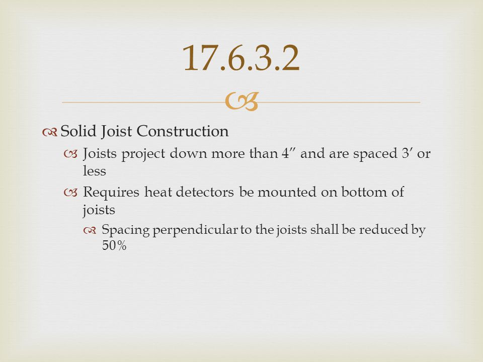17.6.3.2 Solid Joist Construction