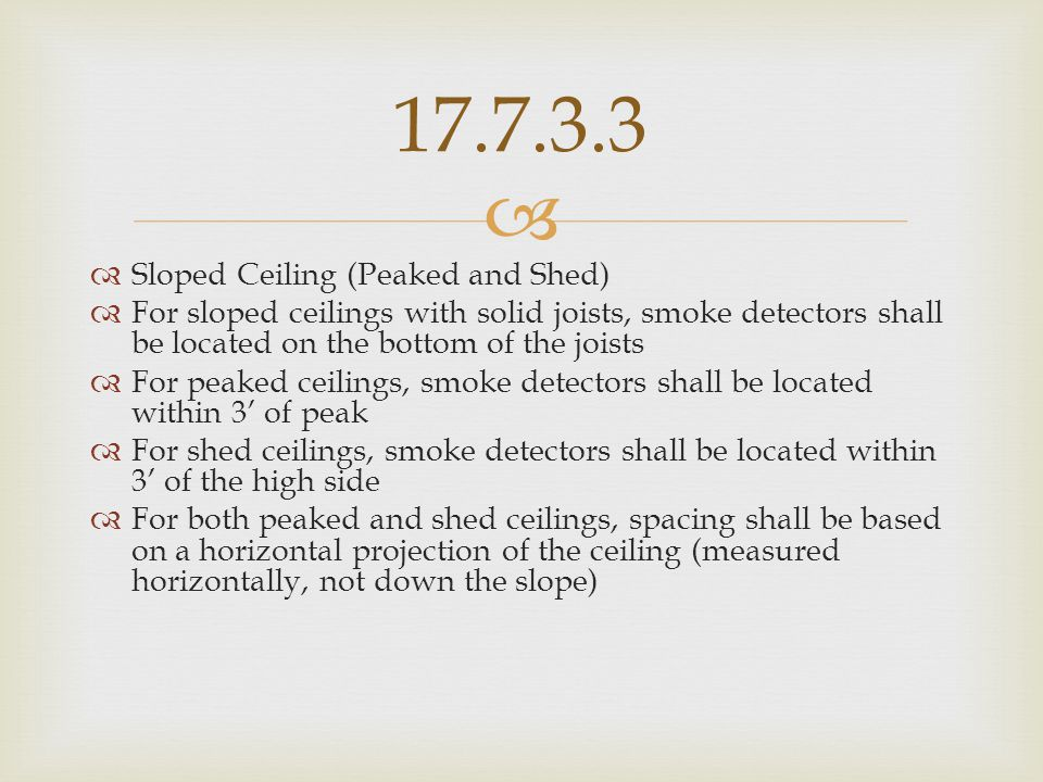 17.7.3.3 Sloped Ceiling (Peaked and Shed)