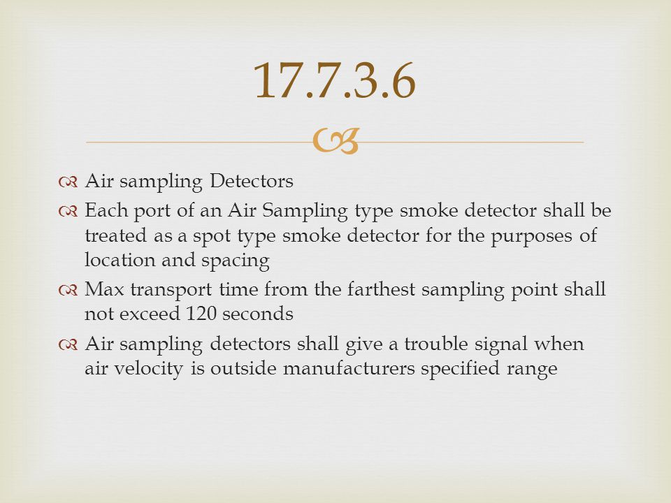 17.7.3.6 Air sampling Detectors