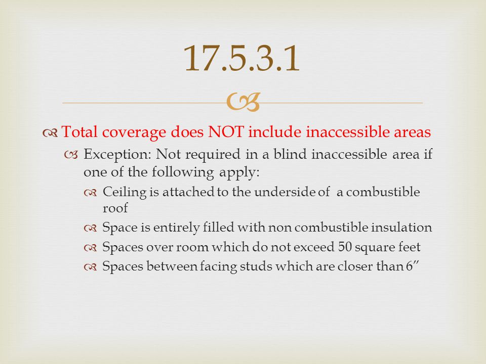 17.5.3.1 Total coverage does NOT include inaccessible areas