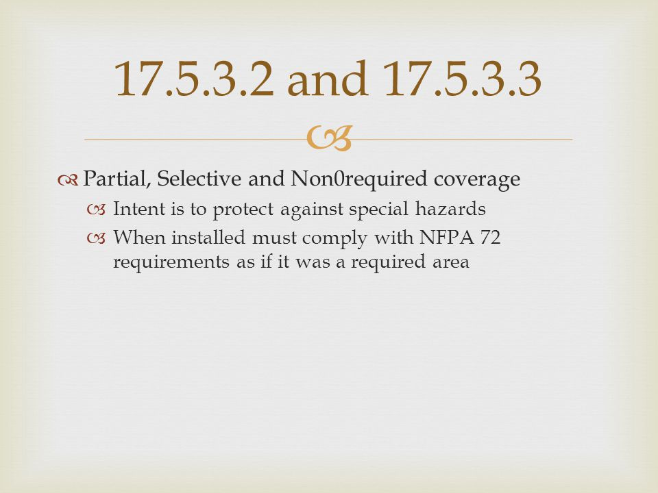 17.5.3.2 and 17.5.3.3 Partial, Selective and Non0required coverage