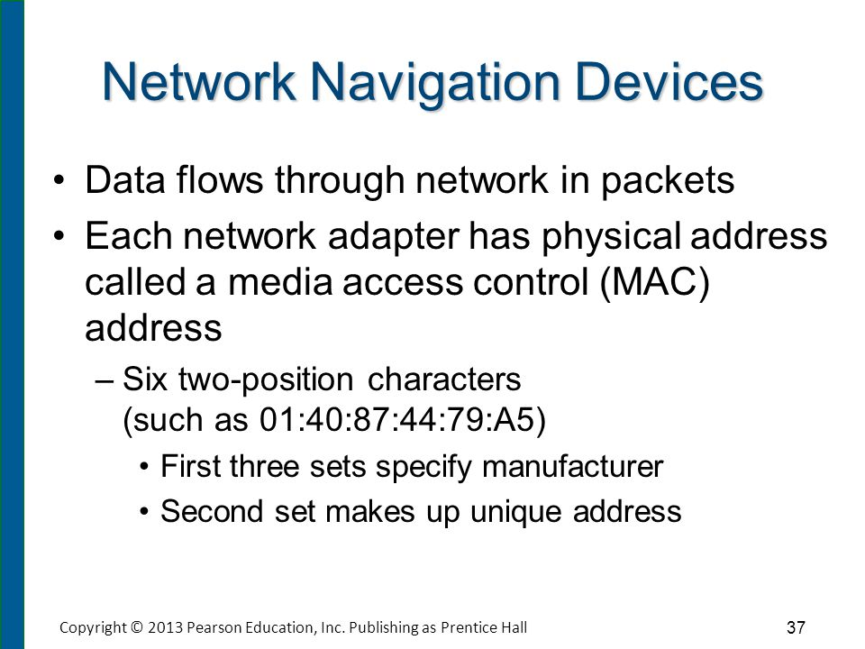 Switches and Bridges Used to send data on a specific route through network. Switch makes decisions based on MAC address as to where data is sent.