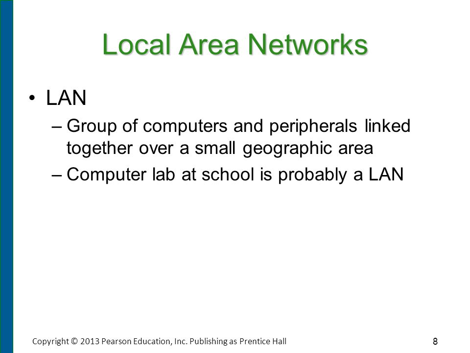 Wide Area Networks WANs comprise large numbers of users over a wider physical area.