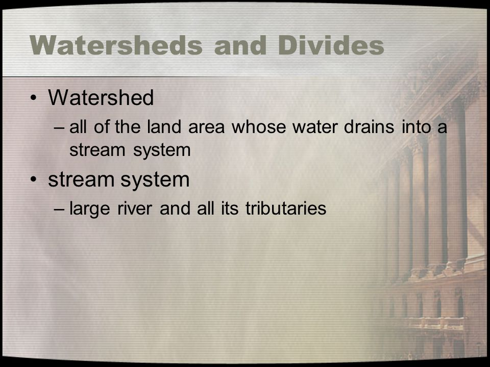 Watersheds and Divides