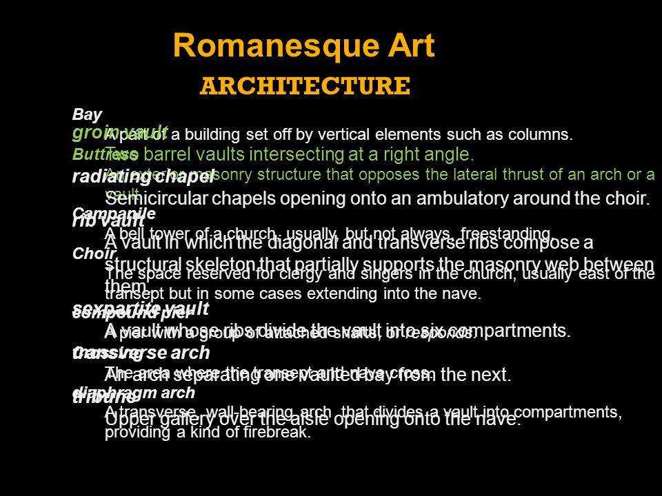 Romanesque Art ARCHITECTURE groin vault
