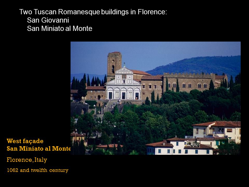 Two Tuscan Romanesque buildings in Florence: San Giovanni