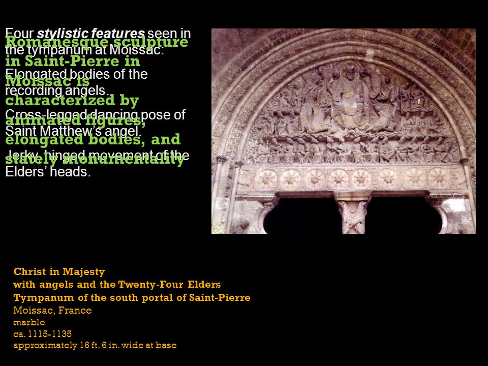 Four stylistic features seen in the tympanum at Moissac: