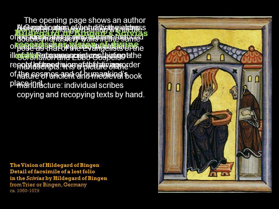 Hildegard of Bingen s Scivias records her vision of divine order