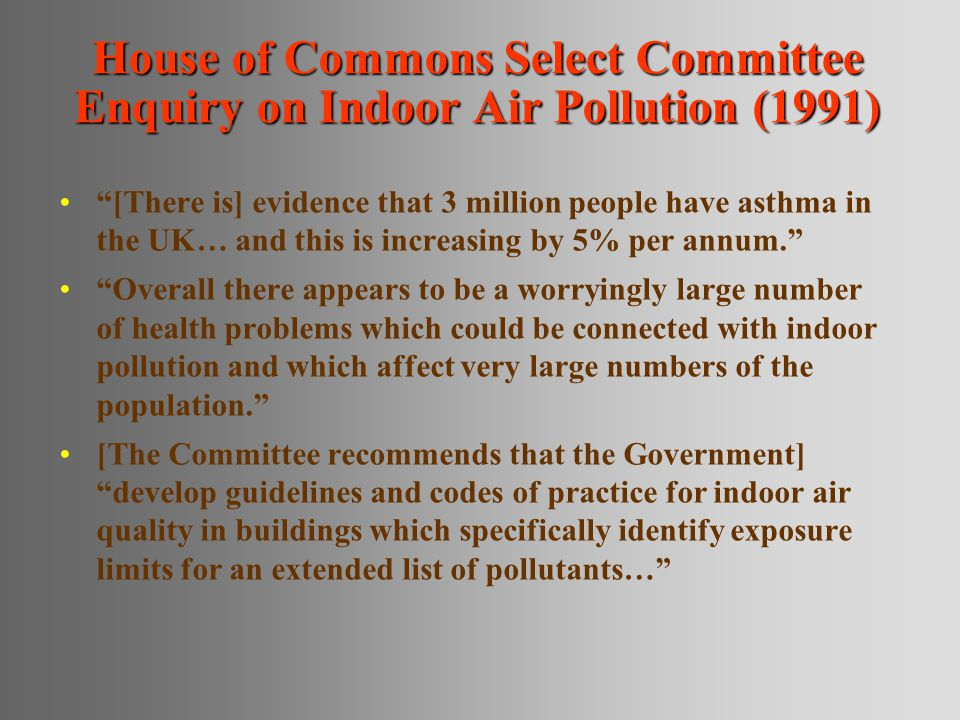 House of Commons Select Committee Enquiry on Indoor Air Pollution (1991)