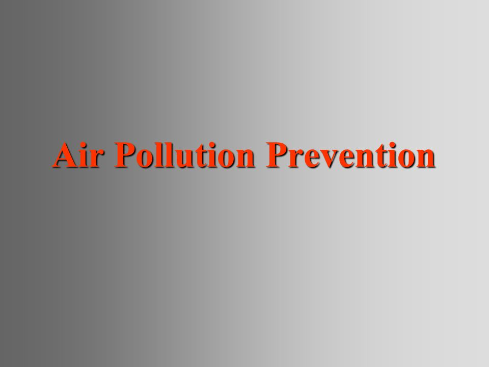 Air Pollution Prevention