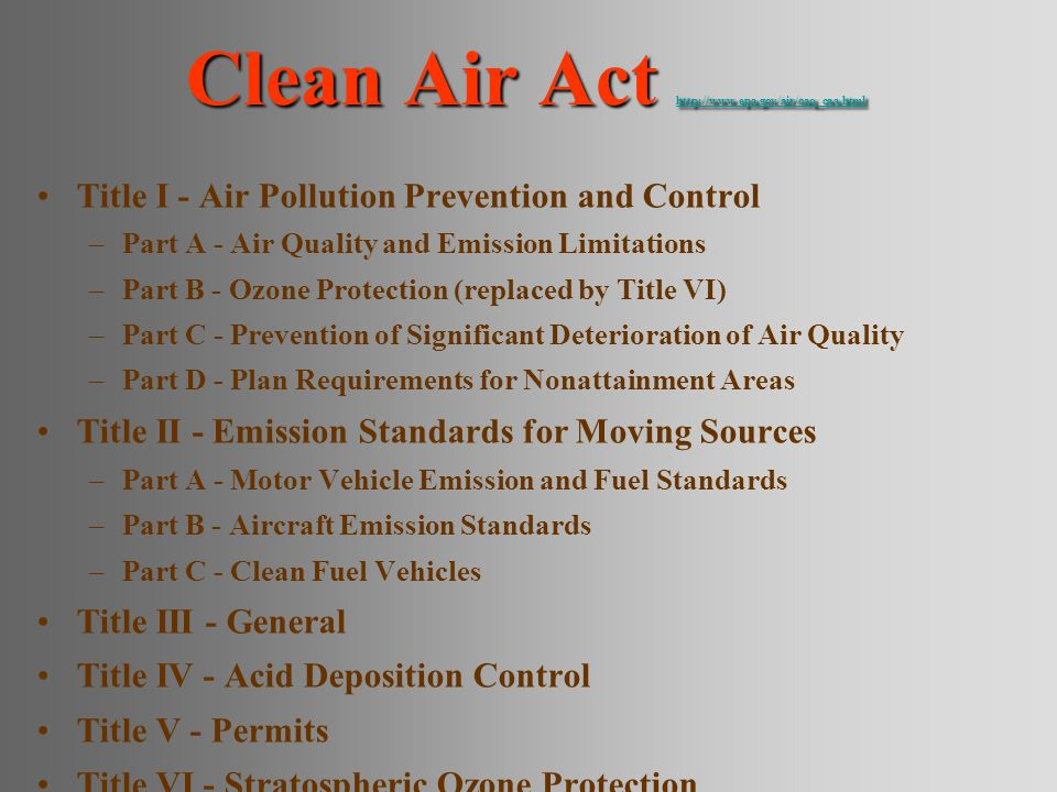 Clean Air Act http://www.epa.gov/air/oaq_caa.html