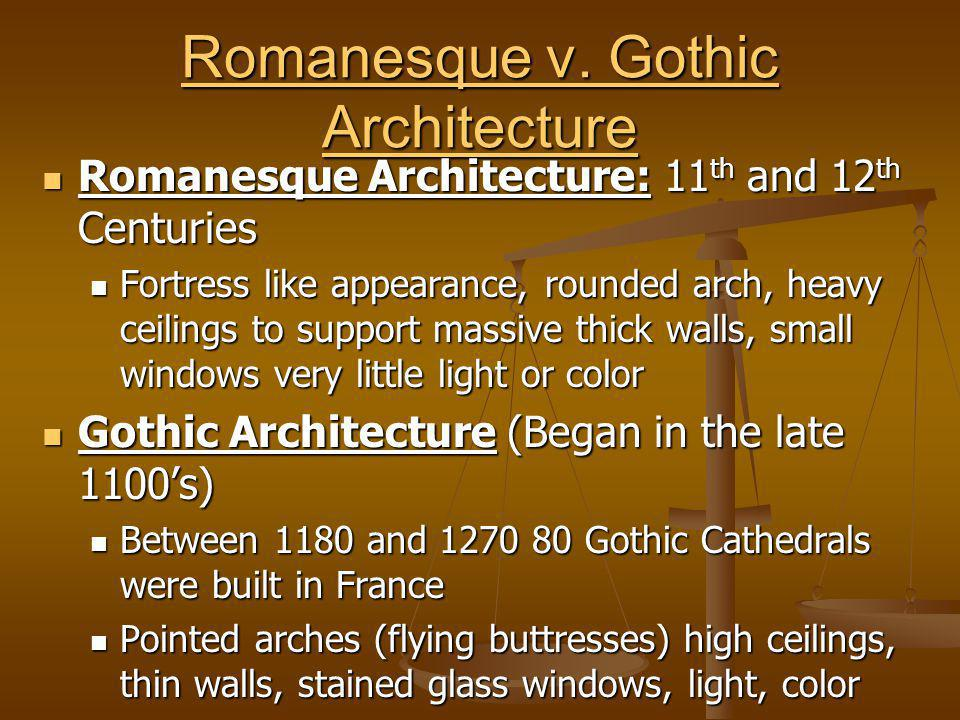 Romanesque v. Gothic Architecture