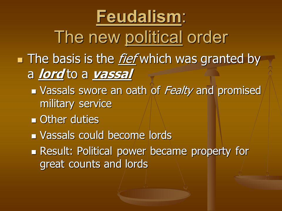 Feudalism: The new political order