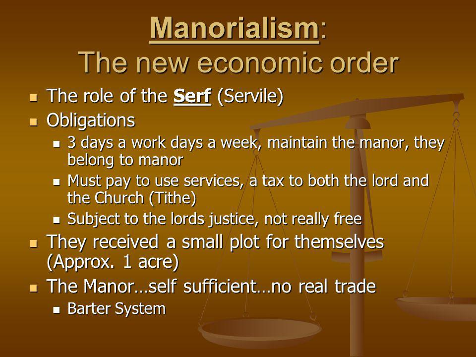 Manorialism: The new economic order