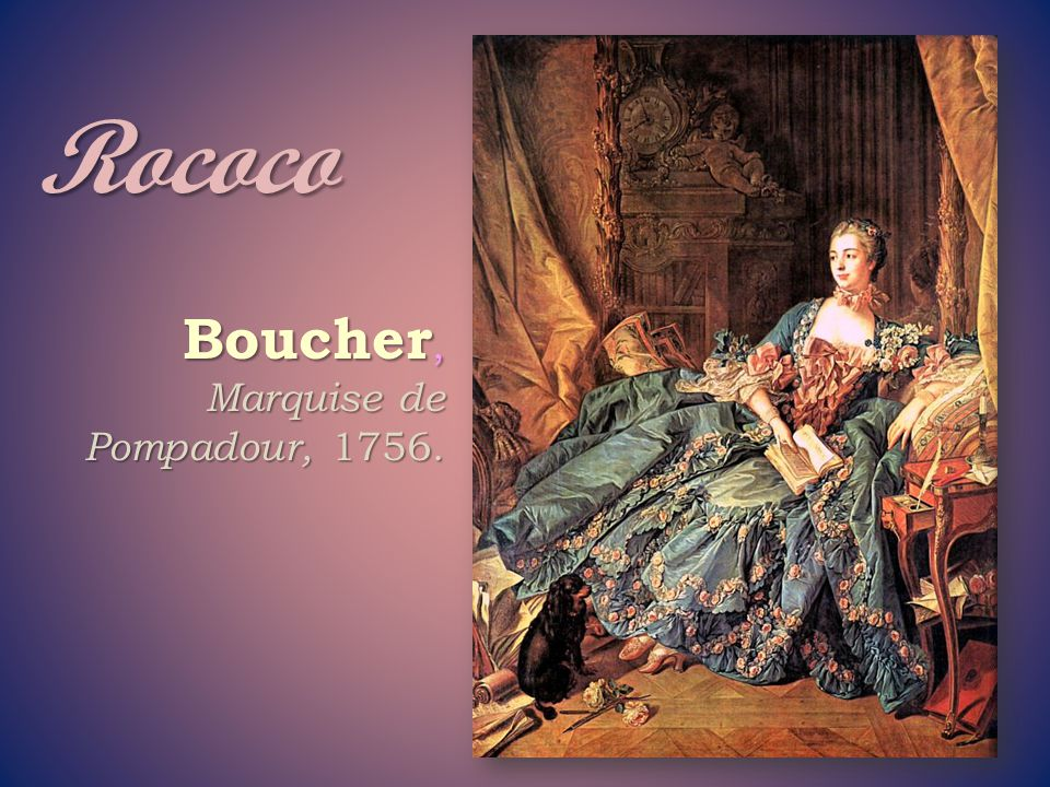 Rococo Boucher, Marquise de Pompadour, 1756.