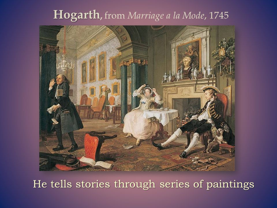 Hogarth, from Marriage a la Mode, 1745