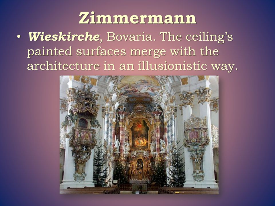 Zimmermann Wieskirche, Bovaria.