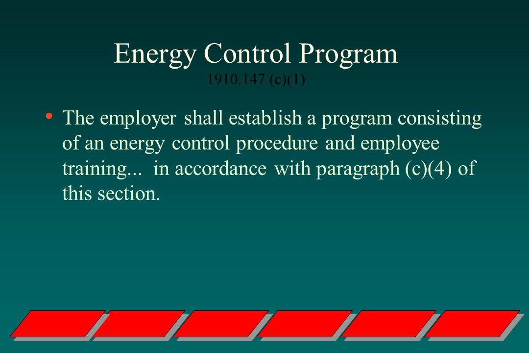 Energy Control Program 1910.147 (c)(1)