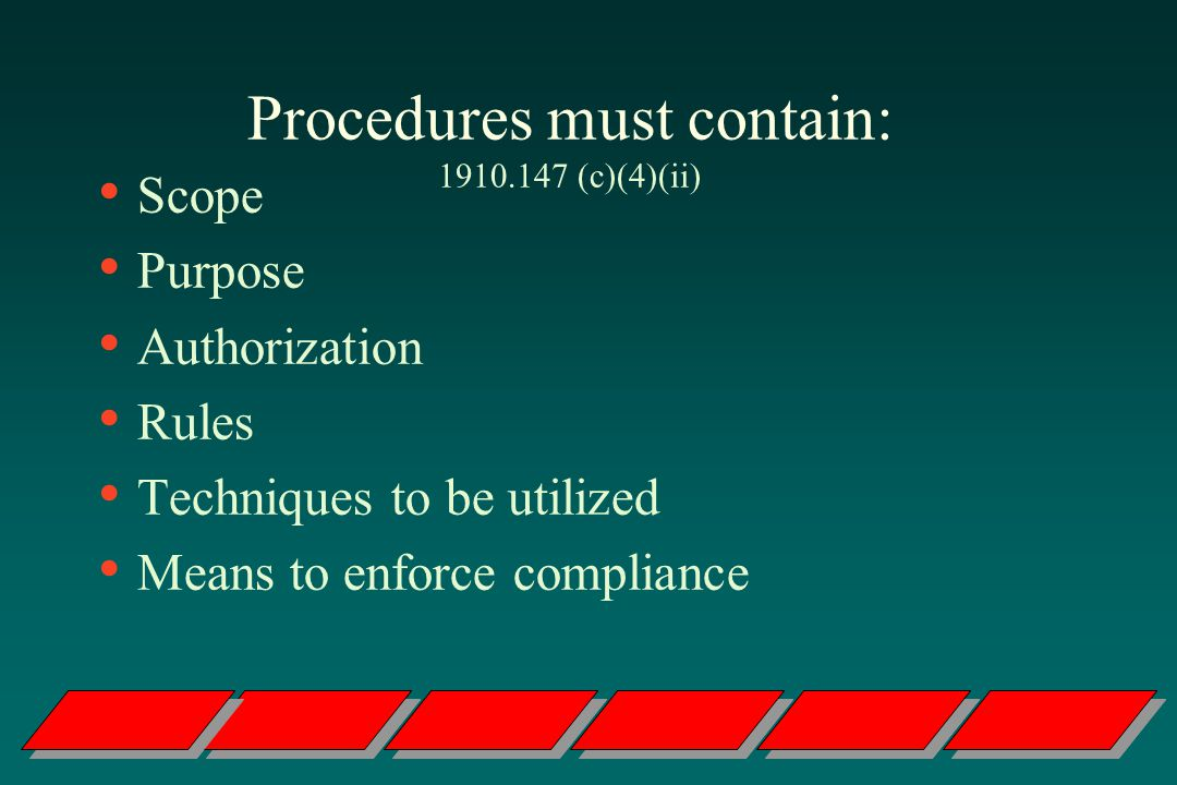Procedures must contain: 1910.147 (c)(4)(ii)