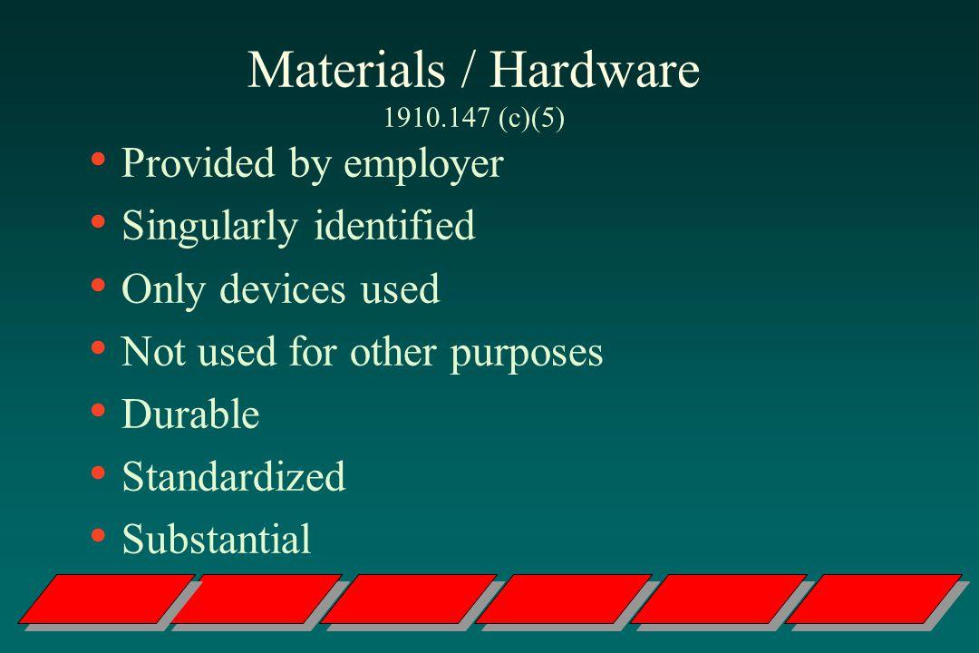 Materials / Hardware 1910.147 (c)(5)
