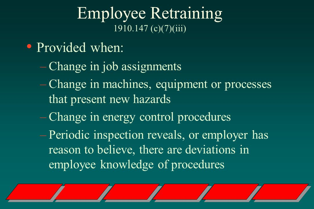 Employee Retraining 1910.147 (c)(7)(iii)