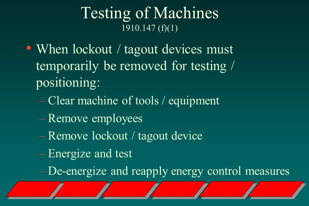 Testing of Machines (f)(1)