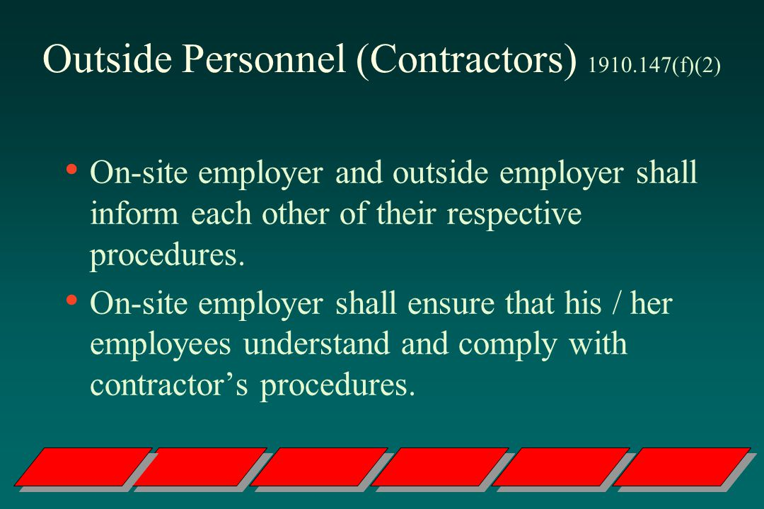 Outside Personnel (Contractors) 1910.147(f)(2)