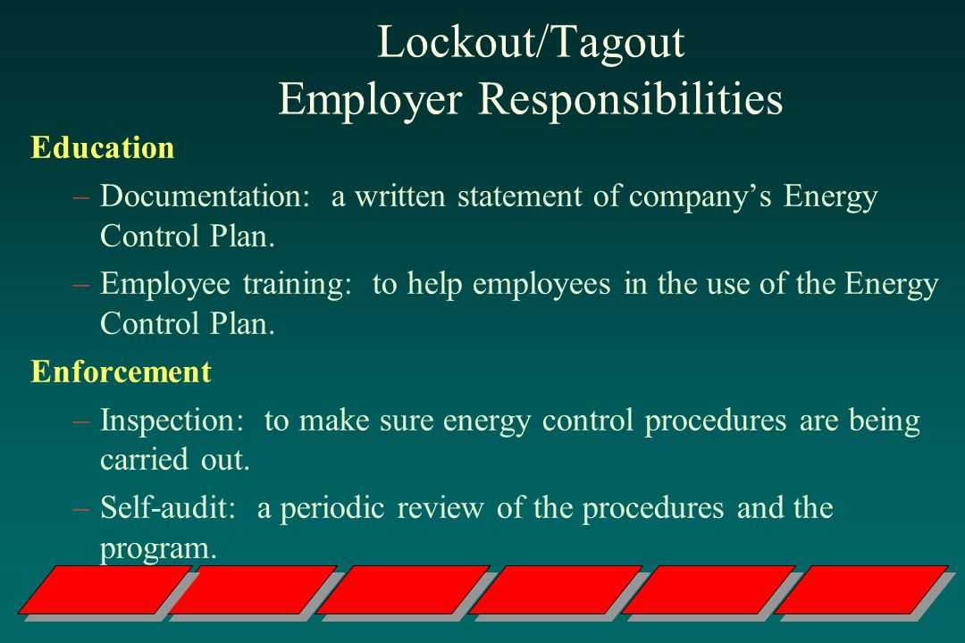 Lockout/Tagout Employer Responsibilities