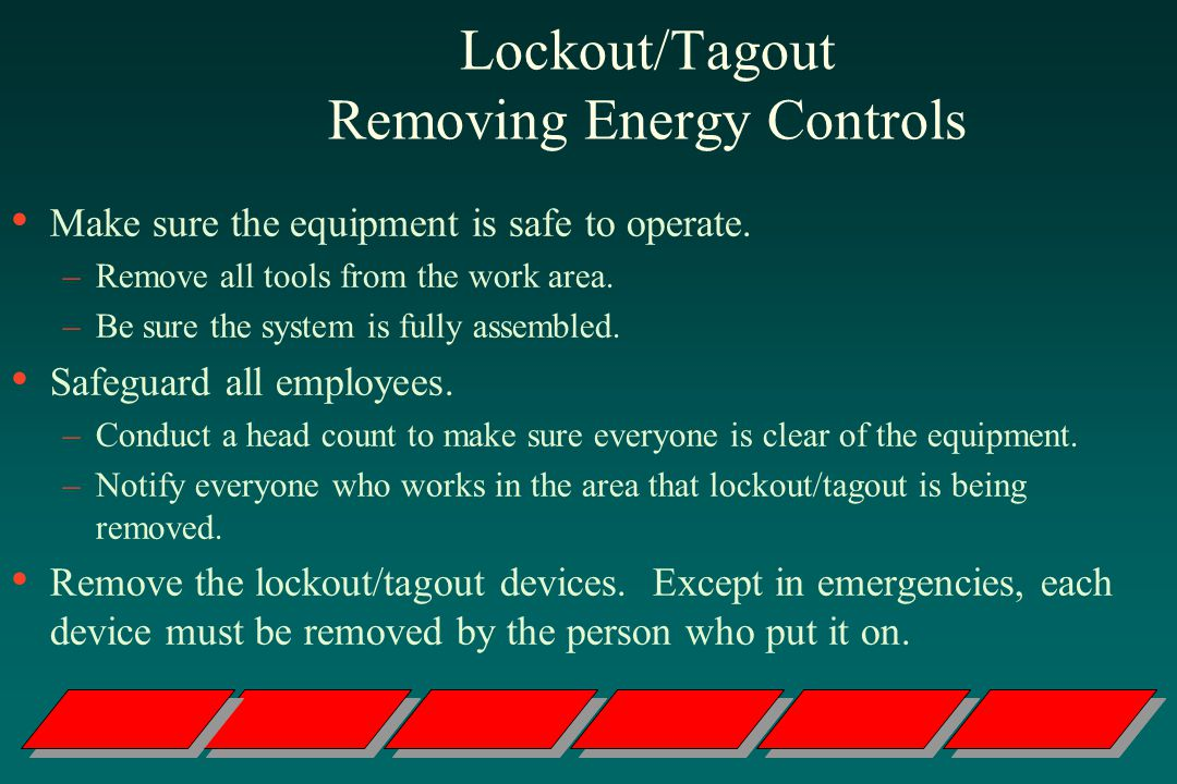 Lockout/Tagout Removing Energy Controls