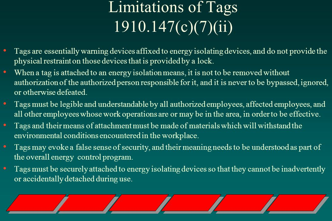 Limitations of Tags 1910.147(c)(7)(ii)