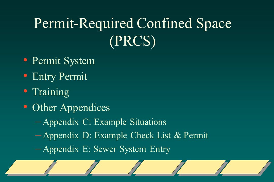 Permit-Required Confined Space (PRCS)
