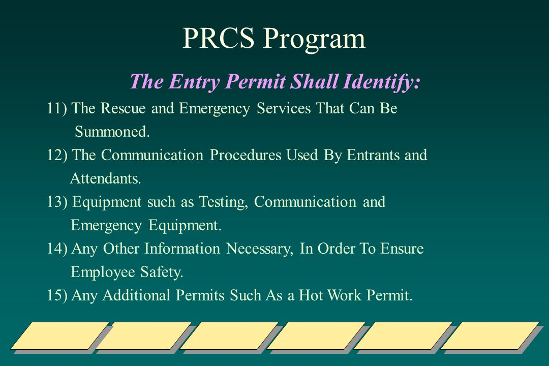 The Entry Permit Shall Identify: