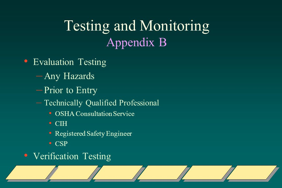 Testing and Monitoring Appendix B