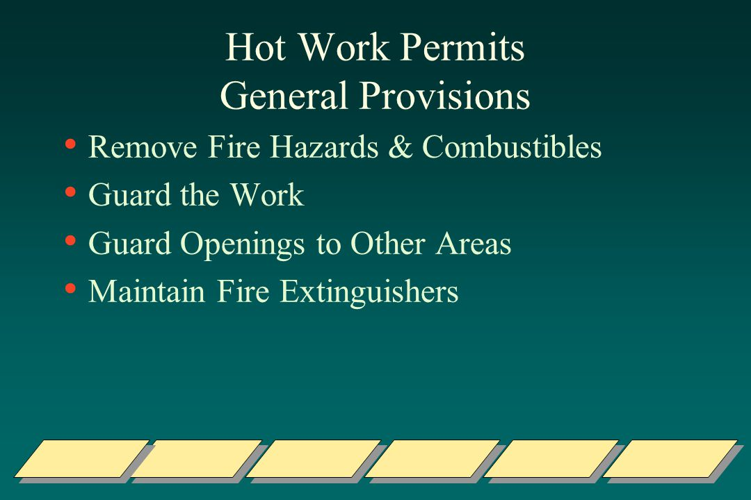 Hot Work Permits General Provisions