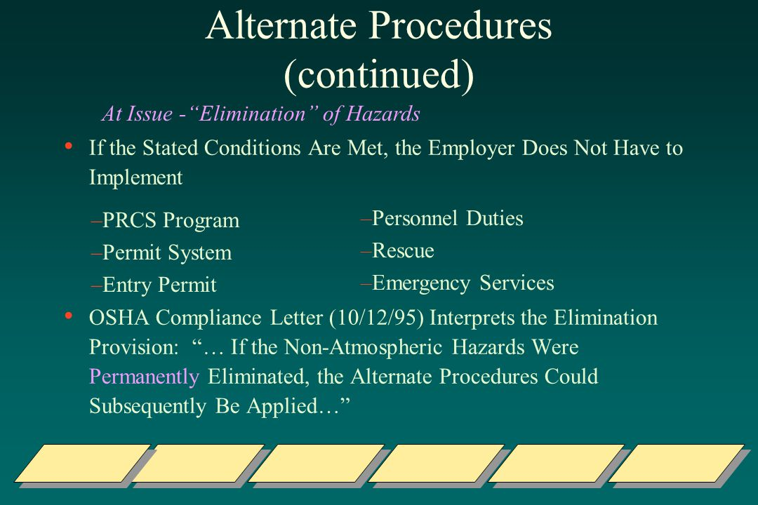 Alternate Procedures (continued)